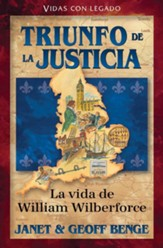 Vencer la injustica William Wilberforce, William Wilberforce: Take Up the Fight