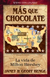 Milton Hershey: Mas que chocolate, Milton Hershey: More Than Chocolate