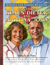 Klaus-Dieter and Martina John: Miracle in Peru