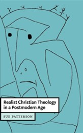 Realist Christian Theology in a Postmodern World