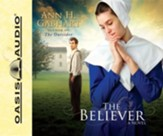 The Believer, Shaker Series #2 Unabridged Audiobook on CD