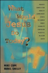 What Would Jesus Do Today?Revised Edition