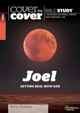 Joel: Getting Real with God