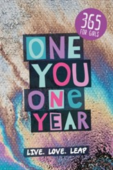 One You One Year-365 for Girls--Live, Love, Leap