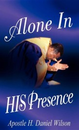 Alone In His Presence