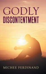 Godly Discontentment