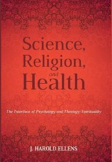 Science, Religion, and Health