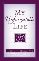 My Unforgettable Life