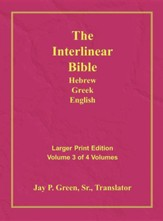 Interlinear Hebrew-Greek-English Bible  Large Print Volume 3, Cloth - Slightly Imperfect