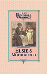 Elsie's Motherhood, Book 5