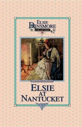 Elsie at Nantucket, Book 10