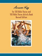 Answer Key to One Hundred Bible Stories Activity BookRevised Edition