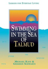 Swimming in the Sea of the Talmud
