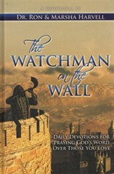 The Watchman on the Wall: Daily Devotions for Praying God S Word Over Those You Love
