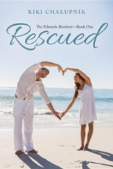 Rescued: The Edwards Brothers?book One