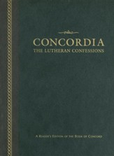 Concordia: The Lutheran Confessions: A Reader's Edition of the Book of Concord, Edition 0002Revised