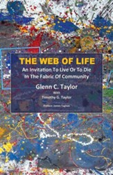 The Web of Life: An Invitation to Live or to Die in the Fabric of Community