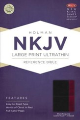 NKJV Large Print UltraThin Reference Bible, Black and Burgundy LeatherTouch, Thumb-Indexed - Slightly Imperfect