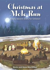 Christmas at Mole Run: A Daily Advent Story for Children