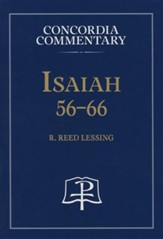 Isaiah 56-66: Concordia Commentary