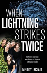 When Lightning Strikes Twice: One Family's Experience When Siblings Are Diagnosed with Bipolar Disorder