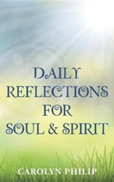 Daily Reflections for Soul & Spirit