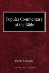Popular Commentary of the Bible Old Testament Volume 2