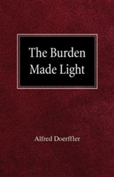 The Burden Made Light