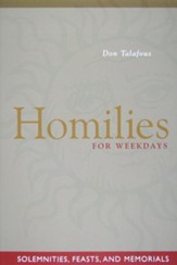 Homilies for Weekdays: Solemnities, Feasts, and Memorials