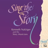Sing The Story CD: Kenneth Nafziger and The Story Musicians - Slightly Imperfect