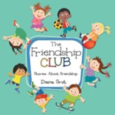 The Friendship Club: Stories About Friendship