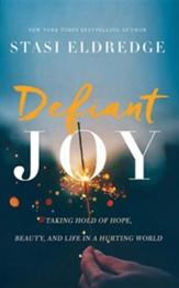 Defiant Joy: Taking Hold of Hope, Beauty, and Life in a Hurting World - unabridged audiobook on CD