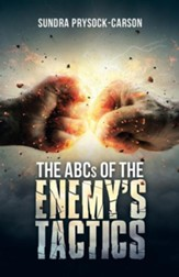 The ABCs of the Enemy's Tactics