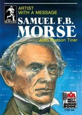 Sowers Series Audio Books: Samuel  Morse