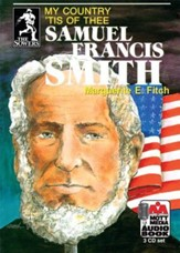 Sowers Series Audio Books: Samuel Francis Smith