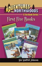 Adventures of the Northwoods Set 1: First 5 Books