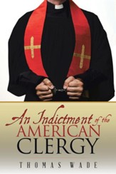 An Indictment of the American Clergy
