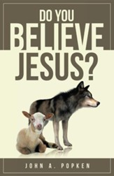 Do You Believe Jesus?