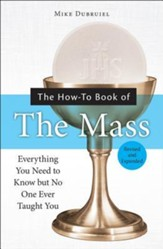 The How-To Book of the Mass