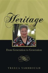 Heritage: From Generation to Generation