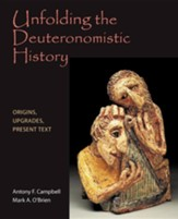 Unfolding the Deuteronomistic History: Origins, Upgrades, Present Text
