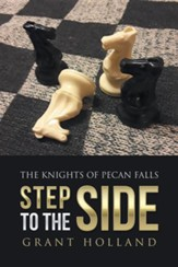 Step to the Side: The Knights of Pecan Falls