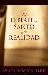 El Espíritu Santo y la Realidad  (The Holy Spirit and Reality)