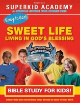 Ska Home Bible Study- The Sweet Life Living in the Blessing