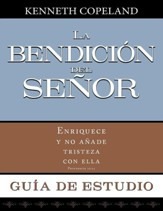 La Bendicion del Senor Guia de Estudio Blessing of the Lord Study Guide