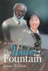 The Water Fountain: Jesus Within