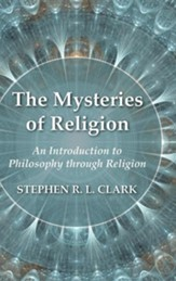 The Mysteries of Religion