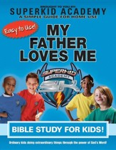 Ska Home Bible Study for Kids - My Father Loves Me