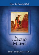 Lectio Matters: Before the Burning Bush