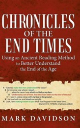 Chronicles of the End Times: Using an Ancient Reading Method to Better Understand the End of the Age